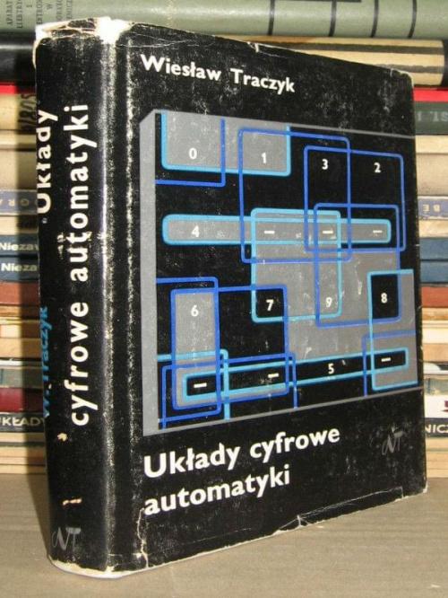 Uk�ady cyfrowe automatyki - Wies�aw Traczyk